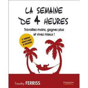 la semaine de 4 heures - Timothy Ferriss