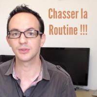 Comment sortir de la routine… dès aujourd'hui !