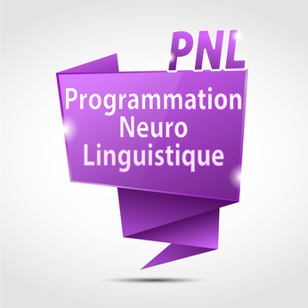 Définition de la PNL ou programmation neuro-linguistique